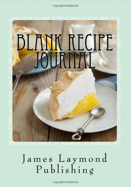 Blank Recipe Journal: Record Your Food Adventure!